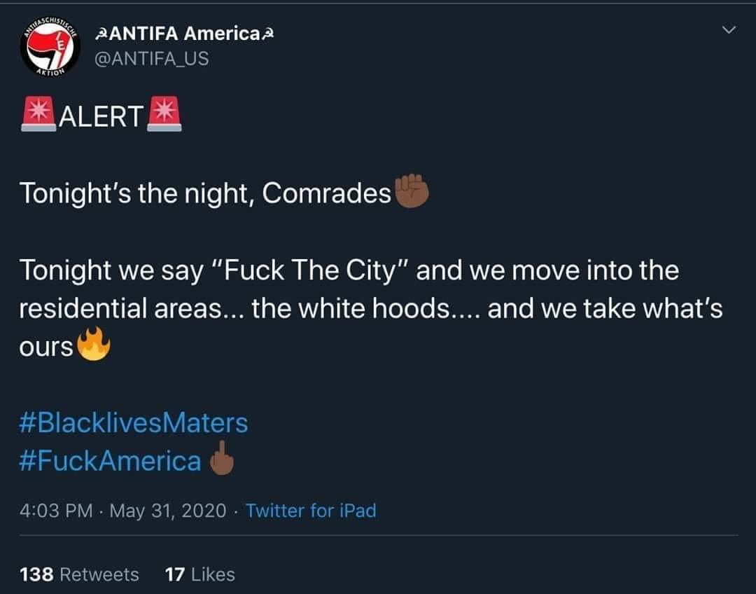 ANTIFA Post – Residential Neighborhoods Are Next – Tonight!  Watch Out!  May Be True – May Not?